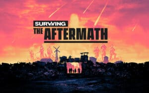 Surviving the Aftermath обзор игры