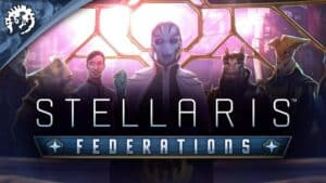 Stellaris: Federations обзор игры