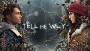 Tell Me Why обзор игры