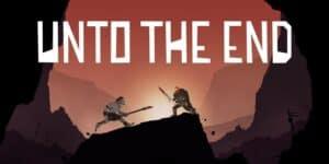 Unto The End обзор игры